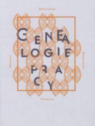 Genealogie pracy - katalog do wystawy