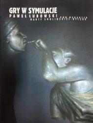Gry w symulacje - Paweł Łubowski + CD