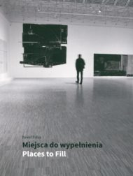 Paweł Polus: Miejsca do wypełnienia / Places to Fill